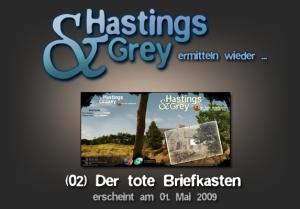 """Hastings und Grey Folge Zwei: """"Der tote Briefkasten"""""""